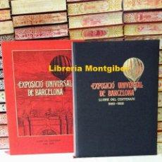 Libros de segunda mano: EXPOSICIO UNIVERSAL DE BARCELONA . LLIBRE DEL CENTENARI 1888-1988 . AUTOR : GRAU, RAMÓN / LOPEZ, MAR. Lote 124644675