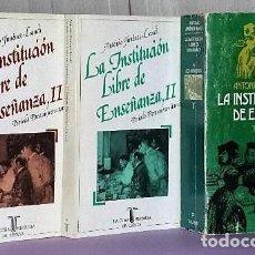 Libros de segunda mano: LA INSTITUCIÓN LIBRE DE ENSEÑANZA. 3 TOMOS.. Lote 124666371