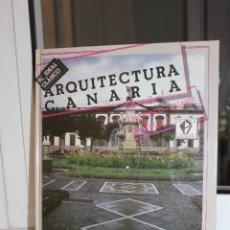Libros de segunda mano: ARQUITECTURA CANARIA, FRANCISCO GALANTE GOMEZ. EL IDEAL CLASICO. CANARIAS 1989. Lote 124667475