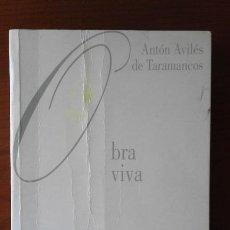 Libros de segunda mano: OBRA VIVA. ANTÓN AVILÉS DE TARAMANCOS.. Lote 58412307