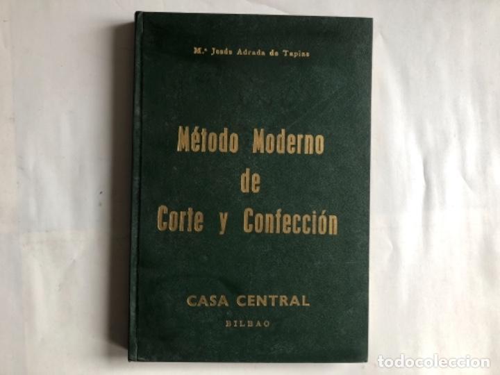 MÉTODO MODERNO DE CORTE Y CONFECCIÓN, Mª JESÚS ADRADA DE TAPIAS. CASA CENTRAL, BILBAO (1976). (Libros de Segunda Mano - Ciencias, Manuales y Oficios - Otros)