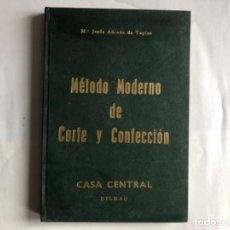 Libros de segunda mano: MÉTODO MODERNO DE CORTE Y CONFECCIÓN, Mª JESÚS ADRADA DE TAPIAS. CASA CENTRAL, BILBAO (1976).. Lote 124741799