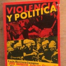 Libros de segunda mano: VIOLENCIA POLÍTICA. ENSAYOS. VARIOS AUTORES. (POLÍTICA. HISTORIA CONTEMPORÁNEA). Lote 124760463