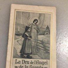 Libros de segunda mano: ANTIGUO LIBRO RELIGIOSO LA VEU DE L'ANGEL DE LA GUARDA CALENDARI DE 1916 . Lote 124796723
