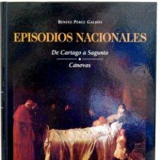 Libros de segunda mano: EPISODIOS NACIONALES TOMO XXIII. DE CARTAGO A SAGUNTO. CÁNOVAS - BENITO PÉREZ GALDÓS. Lote 195407448
