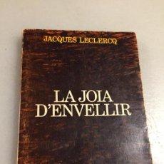 Libros de segunda mano: ANTIGUO LIBRO LA JOIA D'ENVELLIR POR JACQUES LECLERCQ PUBLICACIONS DE L'ABADIA DE MONTSERRAT - SAURÍ. Lote 124816407