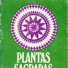 Libros de segunda mano: KRUMM HELLER : PLANTAS SAGRADAS (KIER, 1969). Lote 124891831