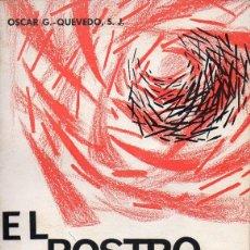 Libros de segunda mano: OSCAR QUEVEDO : EL ROSTRO OCULTO DE LA MENTE (SAL TERRAE, 1971). Lote 124900175