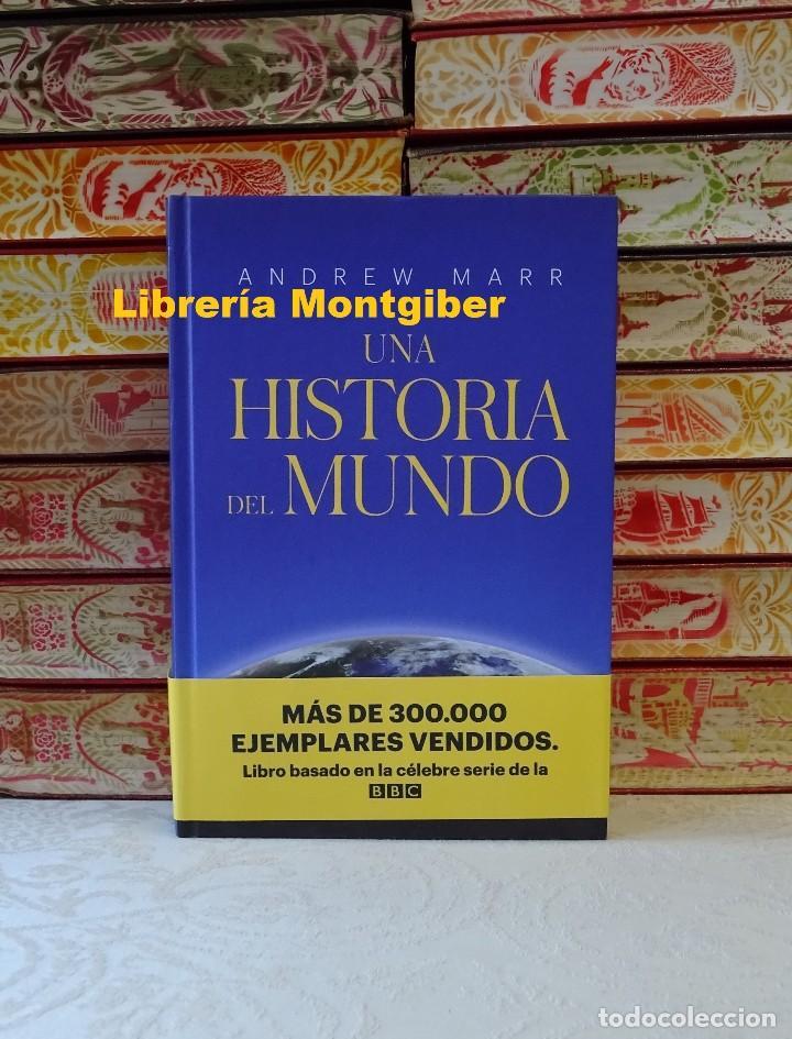 UNA HISTORIA DEL MUNDO . AUTOR : MARR, ANDREW (Libros de Segunda Mano - Historia - Otros)