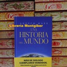 Libros de segunda mano: UNA HISTORIA DEL MUNDO . AUTOR : MARR, ANDREW . Lote 125020051