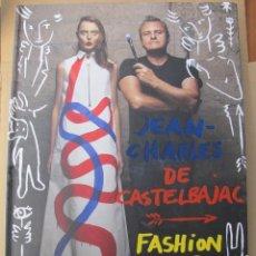 Libros de segunda mano: JEAN-CHARLES DE CASTELAJAC / FASHION ART & ROCK'N'ROLL (EDITIONS TENEUS. Lote 125025647