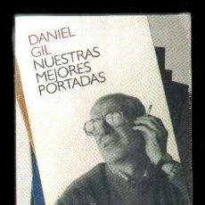 Livros em segunda mão: NUESTRAS MEJORES PORTADAS. GIL, DANIEL. A-ART-2759. Lote 125041331