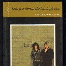 Libros de segunda mano: LAS FRONTERAS DE LOS INGLESES H-808. Lote 125054631