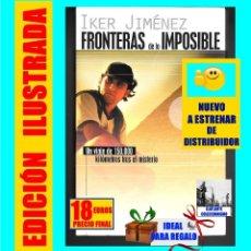 Libros de segunda mano: FRONTERAS DE LO IMPOSIBLE UN VIAJE DE 150000 KILOMETROS TRAS EL MISTERIO - IKER JIMÉNEZ - NUEVO. Lote 125057275