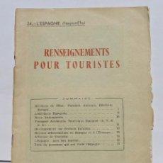 Libros de segunda mano: RENSEIGNEMENTS POUR TOURISTES- MADRID 1954. Lote 125059455