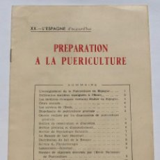 Libros de segunda mano: PREPARATION A LA PUERICULTURE- ESPAGNE 1952. Lote 125060659