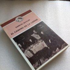 Libros de segunda mano: EL CAMINO DE LA CARNE, SAMUEL BUTLER, ED. COTAL 1980. Lote 125077271