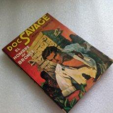 Libros de segunda mano: DOC SAVAGE, EL HOMBRE DE BRONCE - ROBESON, KENNETH. Lote 125077791