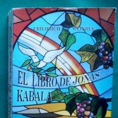 Libros de segunda mano: EL LIBRO DE JONÁS. KÁBALA -FRIEDRICH WEINREB- (BIBLIA).. Lote 125080491
