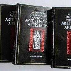 Libros de segunda mano: DICCIONARIO GRAFICO DE ARTE Y OFICIOS ARTÍSTICOS. COMPLETA EN 4 TOMOS JOSÉ MONTESÓ 1963. Lote 125103799