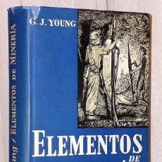 Libros de segunda mano: ELEMENTOS DE MINERÍA.. Lote 125105355