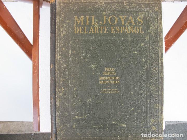 MIL JOYAS DEL ARTE ESPAÑOL VOL II (INSTITUTO GALLACH 1948 (Libros de Segunda Mano - Bellas artes, ocio y coleccionismo - Otros)