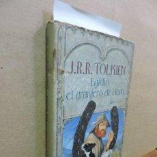Libros de segunda mano: EGIDIO EL GRANJERO DE HAM. TOLKIEN, J.R.R. ED. CÍRCULO DE LECTORES. BARCELONA 2001. Lote 125129267