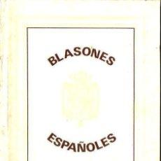 Libros de segunda mano: PALUZIE : BLASONES ESPAÑOLES 1867 (FACSÍMIL). Lote 125129379