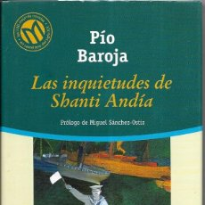 Libros de segunda mano: == CN02 - LAS INQUIETUDES DE SHANTI ANDIA - PIO BAROJA. Lote 125135543