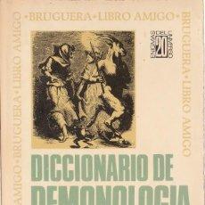 Libros de segunda mano: DICCIONARIO DE DEMONOLOGIA. DR. FREDERIK KONING. 1974 BRUGUERA. Lote 125137359