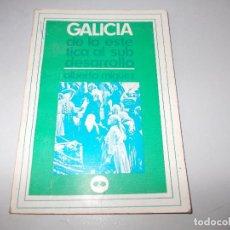 Libros de segunda mano: GALICIA DE LA ESTÉTICA AL SUBDESARROLLO, ALBERTO MÍGUEZ. 1.970. Lote 125157319
