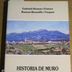 Libros de segunda mano: HISTÒRIA DE MURO. VOLUM II (1229-1349). VV.AA.. Lote 125180115