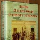 Libros de segunda mano: B142 - CORUÑA. EJEMPLAR DEDICADO POR LA CONDESA PARDO BAZAN. HISTORIA DE LA CRUZ ROJA. GALICIA.. Lote 125184343