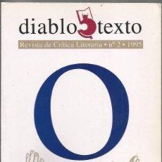 Libros de segunda mano: == A116 - DIABLOTEXTO - REVISTA DE CRÍTICA LITERARIA Nº 2 - 1995. Lote 125188387