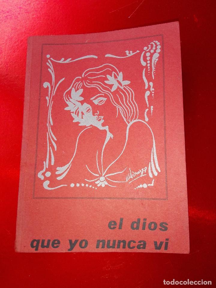 Libros de segunda mano: LIBRO-EL DIOS QUE YO NUNCA VÍ-MANUEL SUARES-PEQUEÑO FORMATO-VER FOTOS - Foto 2 - 125192999