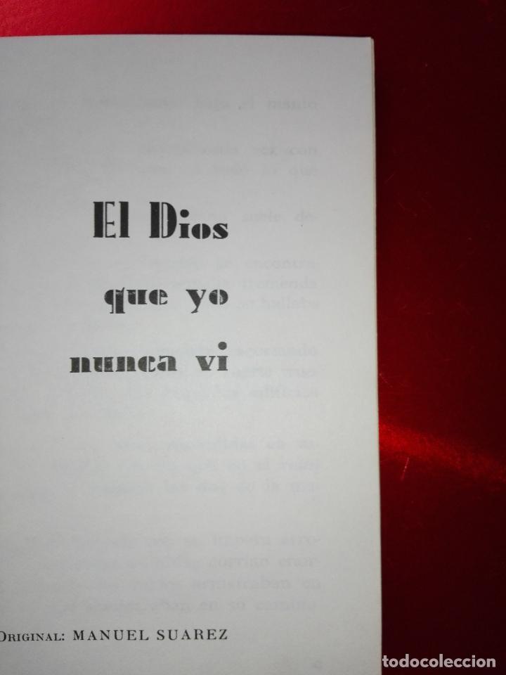 Libros de segunda mano: LIBRO-EL DIOS QUE YO NUNCA VÍ-MANUEL SUARES-PEQUEÑO FORMATO-VER FOTOS - Foto 5 - 125192999