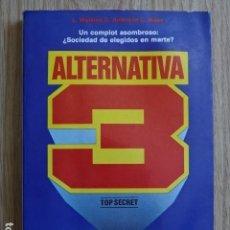 Libros de segunda mano: ALTERNATIVA 3 UN COMPLOT ASOMBROSO L. WATKINS D. AMBROSE C. MILES MARTÍNEZ ROCA 1983. Lote 125217647