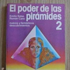 Libros de segunda mano: EL PODER DE LAS PIRÁMIDES EMILIO SALAS ROMAN CANO NUEVOS DESCUBRIMIENTOS MARTINEZ ROCA 1979. Lote 125218359