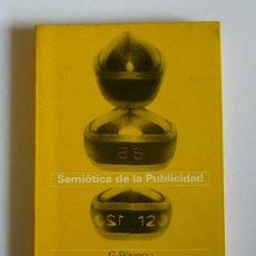 Libros de segunda mano: SEMIOTICA DE LA PUBLICIDAD - GEORGES PENINOU. Lote 125246527