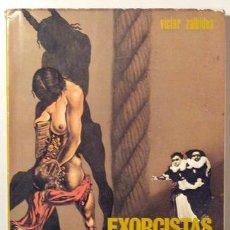 Libros de segunda mano: ZALBIDEA, VICTOR - EXORCISTAS Y POSESAS A TRAVÉS DE LA HISTORIA - MADRID 1975. Lote 125252102