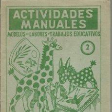 Libros de segunda mano - ACTIVIDADES MANUALES MODELOS LABORES Y TRABAJOS EDUCATIVOS a.60 - 125259691