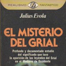 Libros de segunda mano: EL MISTERIO DEL GRIAL, DE JULIUS EVOLA. ED. PLAZA JANÉS, 1977. . Lote 125262167