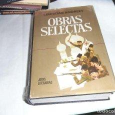 Libros de segunda mano: LEONIDAS ANDREEV, OBRAS SELECTAS, JOYAS LITERARIAS, ED. BRUGUERA. Lote 125262715