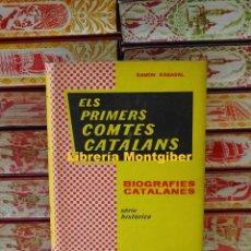 Libros de segunda mano: ELS PRIMERS COMTES CATALANS . AUTOR : D'ABADAL, RAMÓN . Lote 125266667