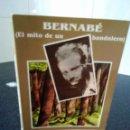 Libros de segunda mano: 54-BERNABE, EL MITO DE UN BANDOLERO, JOSE R. GOMEZ, 1989. Lote 125293071