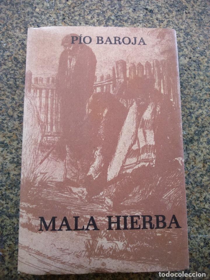MALA HIERVA -- PIO BAROJA -- EDITOR CARO RAGGIO 1974 -- (Libros de Segunda Mano - Ciencias, Manuales y Oficios - Otros)