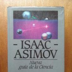 Libros de segunda mano: NUEVA GUIA DE LA CIENCIA, ISAAC ASIMOV, PLAZA & JANES, 1985. Lote 125306463