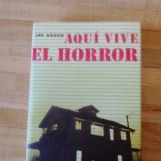 Libros de segunda mano: AQUÍ VIVE EL HORROR DE HAY ANSON. Lote 125310223