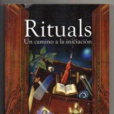 Libros de segunda mano: RITUALS. UN CAMIO A LA INICIACION. - MAESTRA AYALA. - A-ESOT-594. Lote 125316067