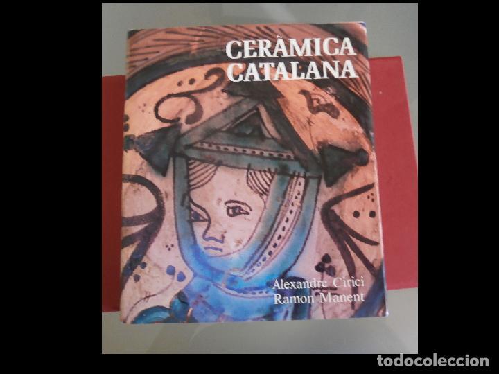 CERÀMICA CATALANA. ALEXANDRE CIRICI (Libros de Segunda Mano - Bellas artes, ocio y coleccionismo - Otros)